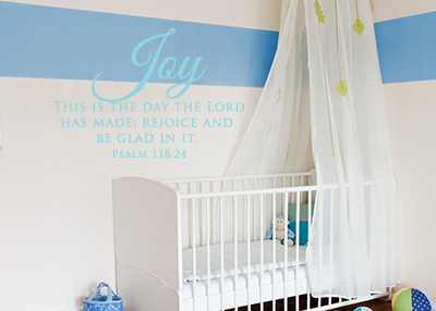 Joy - This Is the Day Vinyl Wall Statement - Psalm 118:24