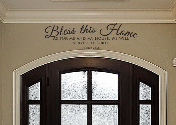 Bless This Home Vinyl Wall Statement - Joshua 24:15