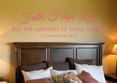 Faith, Hope, Love Vinyl Wall Statement - 1 Corinthians 13:13