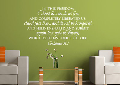 Christ Has Made Us Free Vinyl Wall Statement - Galatians 5:1