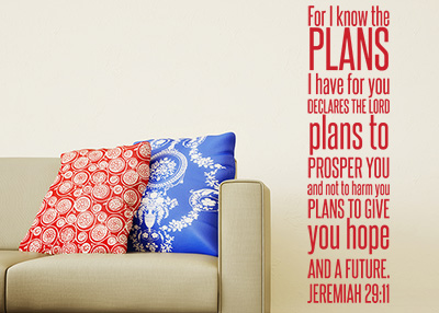I Know the Plans I Have Vinyl Wall Statement - Jeremiah 29:11
