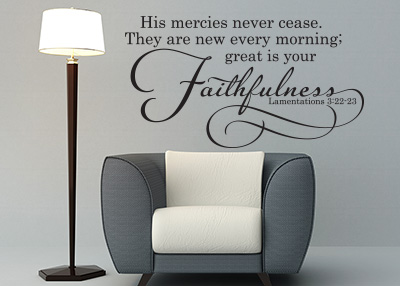His Mercies Never Cease Vinyl Wall Statement - Lamentations 3:22-23