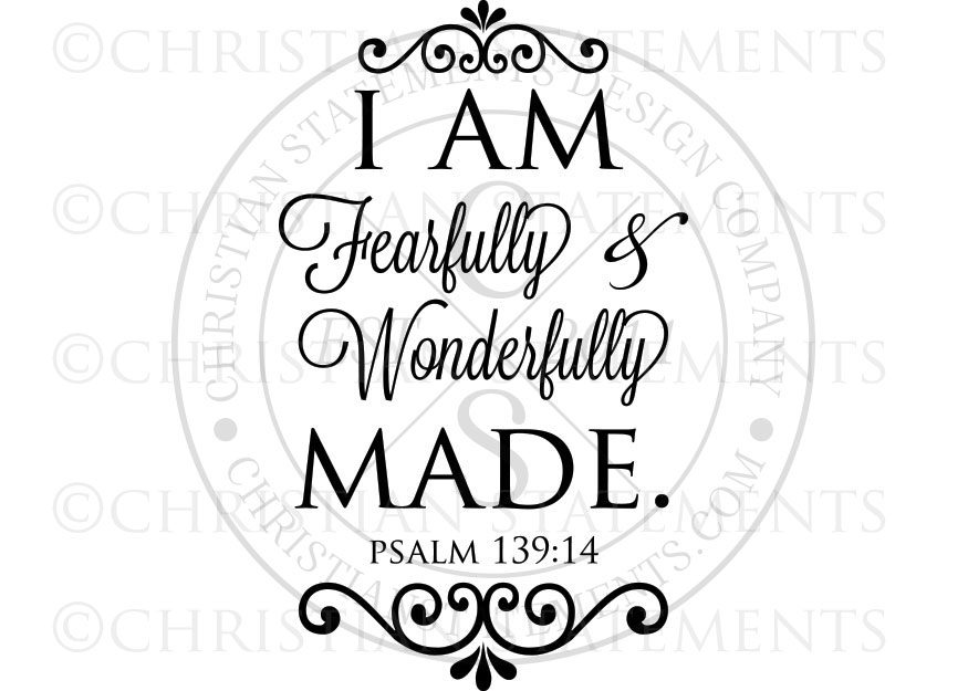 I Am Fearfully and Wonderfully Made Vinyl Wall Statement - Psalm 139:14, Vinyl, SCR213