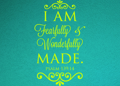 I Am Fearfully and Wonderfully Made Vinyl Wall Statement - Psalm 139:14