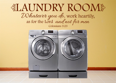 Laundry Room - As for the Lord Vinyl Wall Statement - Colossians 3:23