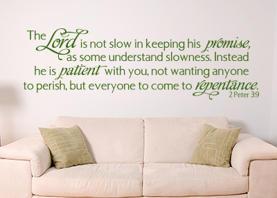 Not Slow in Keeping His Promise Vinyl Wall Statement - 2 Peter 3:9
