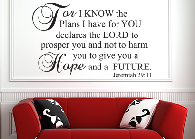 For I Know the Plans I Have for You Vinyl Wall Statement - Jeremiah 29:11