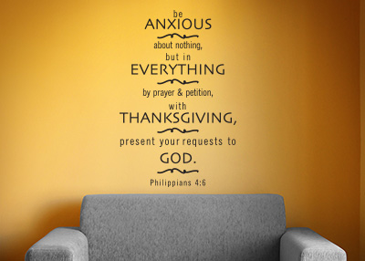 Be Anxious About Nothing Vinyl Wall Statement - Philippians 4:6