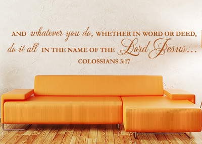 Do All in the Name of the Lord Vinyl Wall Statement - Colossians 3:17