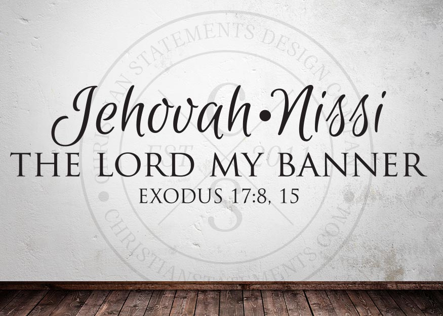 Jehovah Nissi The Lord My Banner Vinyl Wall Statement