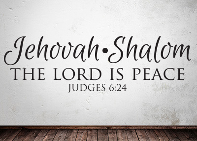 Jehovah-Shalom - The Lord Is Peace Vinyl Wall Statement - Judges 6:24