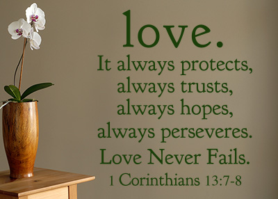 Love Always Protects Vinyl Wall Statement - 1 Corinthians 13:7-8