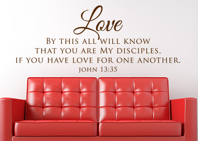 Love by This All Will Know Vinyl Wall Statement - John 13:35