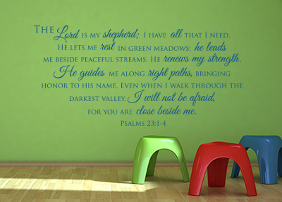 The Lord Is My Shepherd; I Have All That I Need - Pslams 23:1-4