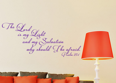 The Lord Is My Light Vinyl Wall Statement - Psalm 27:1
