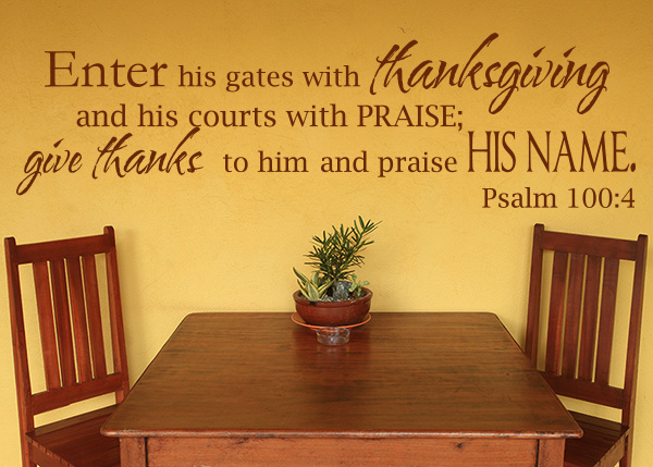 Enter His Gates With Thanksgiving Vinyl Wall Statement