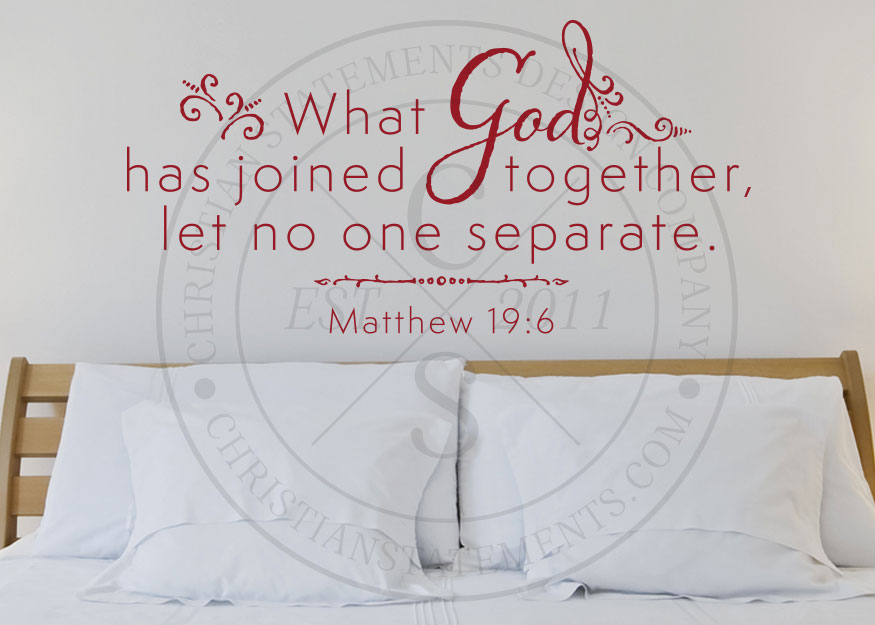 What God Has Joined Together Vinyl Wall Statement