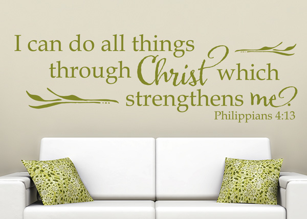I Can Do All Things through Christ Vinyl Wall Statement - Philippians 4:13