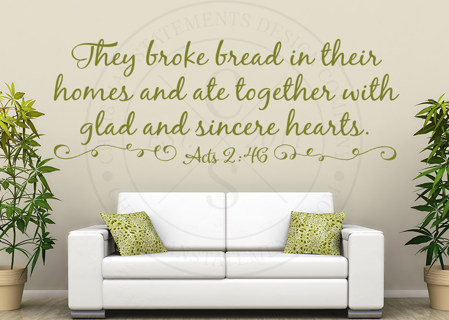 they broke bread in their homes vinyl wall statement acts 246