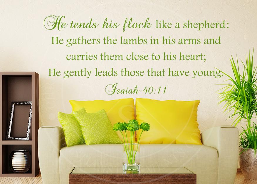 He Tends His Flock Like a Shepherd Vinyl Wall Statement - Isaiah 40 ...