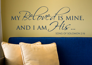 My Beloved Is Mine Vinyl Wall Statement - Song Of Solomon 2:16