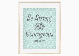 Be Strong and Courageous Patterned Wall Print - Joshua 1:9