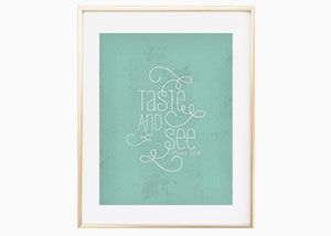 Taste and See Wall Print - Psalm 34:8