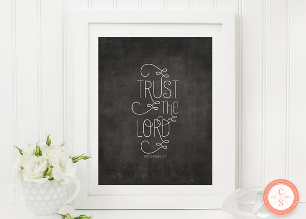 Trust the Lord Wall Print - Proverbs 3:5