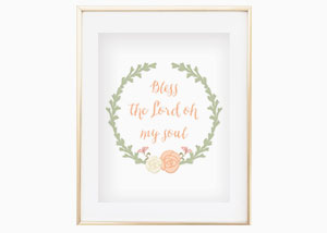 Bless the Lord Oh My Soul Wall Print
