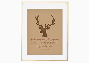 As the Deer Pants for Streams of Water Wall Print - Psalm 42:4