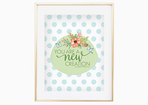 You Are A New Creation Wall Print - 2 Corinthians 5:7