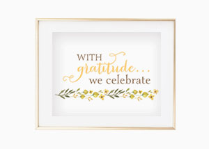 With Gratitude We Celebrate Wall Print