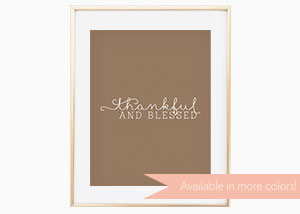 Thankful and Blessed Wall Print