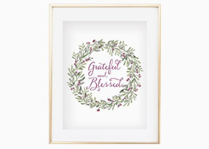 Grateful and Blessed Wall Print